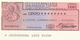 MINIASSEGNO ISTITUTO SAN PAOLO TORINO UN COMM PIACENZA L.100 FDS (YM394 - [10] Scheck Und Mini-Scheck