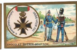 CHROMO ANCIEN  - Médaille CROIX MILITAIRE (Belgique) - Pub Chocolat Guérin-Boutron - Autres
