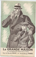 Dépliant Publicitaire La Grande Maison Rue Du Marché Vichy Mode Masculine Années 30 Marques Bayard L'Aiglon - Advertising