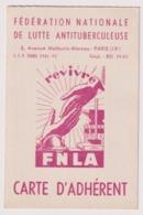 CARTE F.N.L.A.Fédération Nationale De Lutte Antitubérculeuse 1952 . Habitant à SAINT LAURENT DE BREVEDENT - Historical Documents