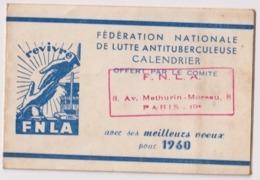 Petit CALENDRIER 1960 Pliant De La FNLA Fédération Nationale De Lutte Antituberculeuse PARIS 19e - Calendriers