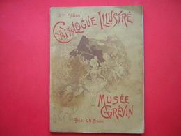 8 Me EDITION  CATALOGUE ILLUSTRE  MUSEE GREVIN CATALOGUE DSCRIPTIF - Turismo