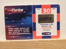 T48 - TIM - TELECOM - 30€ TIM TURBO EDGE UMTS-- TUR30-C ETU D2   - SATINATO PVC - FEB 2007 N° 2336270103 - [2] Handy-, Prepaid- Und Aufladkarten