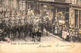 Liège - Les Lanciers En Grande Tenue (top Animation 1904, Colorisée, Change...) - Liege