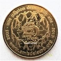 Monnaie De Paris 75.Paris - Les Amis De L'euro 2013 - Monnaie De Paris