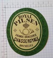 ETIQUETTE  BRASSERIE CHASSE ROYALE BRUXELLES ROYAL PILSEN - Beer