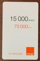 MADAGASCAR ORANGE RECHARGE GSM 75.000 FMG PHONECARD CARTE TÉLÉPHONIQUE PRÉPAYÉE PREPAID - Madagaskar