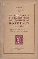 Monographie Des Timbres-poste De L'émission De BORDEAUX (1870-1871) De H. Lorne. 1951, R. TB - France