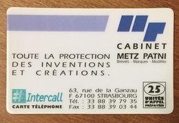 CABINET METZ PATNI CARTE INTERCALL 25U CARTE PRÉPAYÉE PREPAID PHONECARD CARD QUE POUR LA COLLECTION - Frankreich