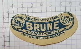 ETIQUETTE  BRASSERIE CANART - CARLOT  FAYT-LE-FRANC  BRUNE - Beer