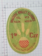 ETIQUETTE  BRASSERIE BOUILLET SELOIGNES 1e CAT - Beer