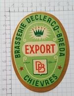 ETIQUETTE  BRASSERIE DECLERCQ - BREDA CHIEVRES EXPORT - Beer