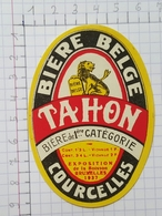 ETIQUETTE  BRASSERIE TAHON COURCELLES BIERE BELGE - Beer