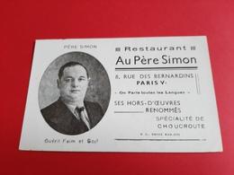 """CARTON PUBLICITAIRE 110 Mm X 70 Mm / """" RESTAURANT """" AU PERE SIMON 8, RUE DES BERNARDINS PARIS Vème / DOS SCANNE - Visiting Cards"""