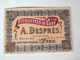 Magnifique Carte De Visite De Imprimeur éditeur De étiquettes De Luxe - A Desprès Successeur De Augustin Mantiaux Paris - Other