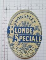 ETIQUETTE  BRASSERIE PONSELET ANDERLUES BLONDE SPECIALE - Beer