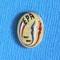 1 PIN'S //  ** E.P.A / ÉCOLE DES PUPILLES DE L'AIR -1941 / 1991 ** - Militares