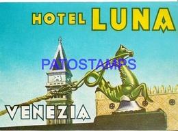 134301 ITALY VENEZIA PUBLICITY HOTEL LUNA LUGGAGE NO POSTAL POSTCARD - Adesivi Di Alberghi