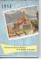CALENDRIER 1958  Edition Des Artistes Peintres De La Bouche Ou Du Pied Presentation Vic Paris - Calendriers