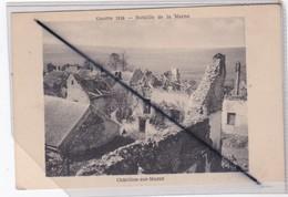Châtillon Sur Marne (51) Guerre 1918 - Bataille De La Marne (Ruines) - Châtillon-sur-Marne