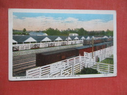 Union Stock Yard   Lancaster   Pennsylvania >      Ref 4102 - Lancaster