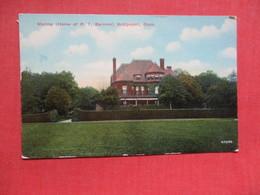 Home Of P T Barnum   Connecticut > Bridgeport      Ref 4103 - Bridgeport