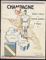 1945 Champagne Bulletin N°6 Formation Militaire - Brochure 21X27cm Env , 16 Pages - Bien Lire Descriptif - Riviste & Giornali