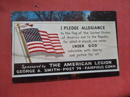 US Flag  I Pledge Allegiance  American Legion Fairfield      Connecticut > T      Ref 4103 - United States