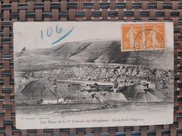 Bordj-R'dir. ( Les Mines De La Cie Centrale Des Phosphates) Le 08 06 1923.. Algérie - Algérie