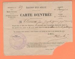 533 CARTE ENTREE ELECTIONS DEPUTE 24 AVRIL 1910 FROUZINS Clamens Département Du 31  (cantonales MURET) - Other