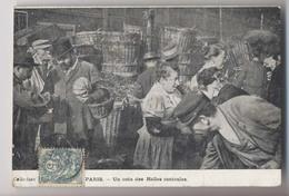 HALLES DE PARIS - Cachet 1904 - Un Coin Des Halles Centrales - PARIS -  Vente D'une Courge - Marchands - Animée - Halles