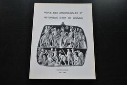 REVUE DES ARCHÉOLOGUES ET HISTORIENS D'ART DE LOUVAIN 25 92 LA MUCULUFA Jeanne De Werchin Tournai ANTOING Paul DU BOIS - Arte