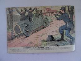 CPA  EPISODES DE LA GUERRE 1914 N° 252 Le Brigadier De Gendarmerie Faucher Repoussa Plusieurs... Etc TBE - Humoristiques