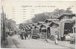 COURBEVOIE : LA RUE GRAVET - LE MARCHE - Courbevoie
