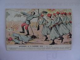CPA  EPISODES DE LA GUERRE 1914 N° 252 Le 22 Septembre Le Chef De Bataillon Barrois Etc TBE - Humoristiques