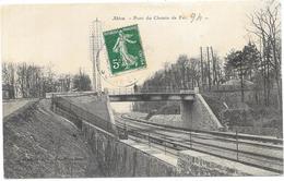 ABLON : PONT DU CHEMIN DE FER - Ablon Sur Seine