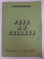 Fête Du Collège De Lingolsheim - Libri, Riviste, Fumetti