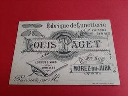 CARTON PUBLICITAIRE 115 Mm X 78 Mm / FABRIQUE DE LUNETTERIE / LOUIS PAGET 70, GRde RUE MOREZ - DU - JURA / DOS SCANNE - Cartes De Visite