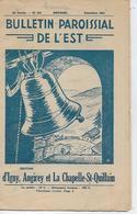70.- BULLETIN PAROISSIAL DE L' EST  - EDITION, D' IGNT, ANGIREY Et La CHAPELLE-ST-QUILLAIN - Autres