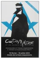 Corto Maltese  - CARTE D'exposition Inédite HUGO PRATT à Paris En 2012 - Franc Maçonnerie (Freemasonry) - Corto Maltese