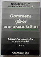 Comment Gérer Une Association: 2eme édition  Comme Neuf - Management
