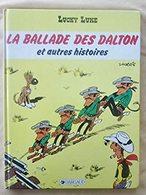 Lucky Luke : La Ballade Des Dalton Et Autres Histoires EO 86 TBE - Lucky Luke