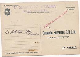 1941 LA POSTA DAI FARI FORIO D'ISCHIA R SEMAFORO D'ISCHIA - Military Mail (PM)