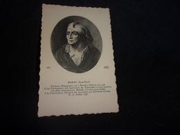 Histoire . Jean Paul Marat .Né à Boudry ( Suisse ) Assassiné Par C. Corday. Cliché Peu Courant .Voir 2 Scans . - Historia