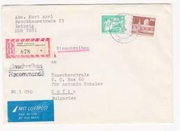 Germany – DDR /Bulgarien Einschreiben 1989 Mit R-Zetteln Aus 7047- Leipzig - Briefe U. Dokumente