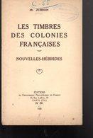 Jurion : Timbres Colonies Françaises : Nouvelles Hébrides  1928 - Literatuur