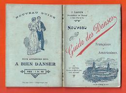 1881 RARE Nouveau Guide Des Danses Françaises Et Américaines J.Lagus Professeur Pau Imp Garet 8x12cm126 Pages - Books, Magazines, Comics