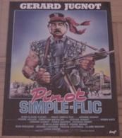 AFFICHE CINEMA ORIGINALE FILM PINOT SIMPLE FLIC Gérard JUGNOT BRIALY MONDY 1984 TB DESSIN CLAEYS TBE - Posters
