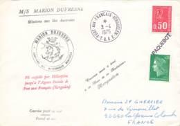 Let 195 - France - Marion Dufresne - T.A.A.F. Port Aux Français - Kerguelen - Paquebot -1975 - Stamps