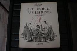 PEYNET Par Les Rues, Par Les Rêves (dessin Dedicace) - Livres, BD, Revues